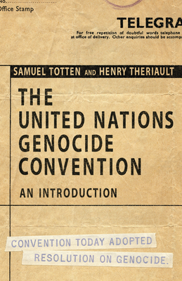 The United Nations Genocide Convention: An Introduction