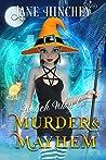 Witch Way to Murder & Mayhem (Witch Way #1)