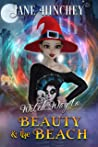 Witch Way to Beauty and the Beach (Witch Way #4)