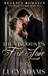 The Viscount's First Love (The King's League, #2)