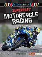 Superfast Motorcycle Racing