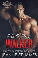 Guts & Glory: Walker
