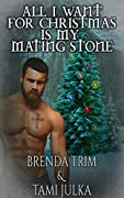 All I Want for Christmas is my Mating Stone