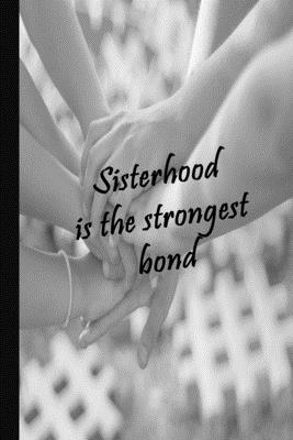 Sisterhood Bond: 100 page college-ruled sorority notebook