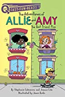 The Best Friend Plan: The Adventures of Allie and Amy 1 (QUIX)