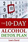 The 10-Day Alcoho...