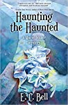 Haunting the Haunted (Marie Jenner Mystery, #6)