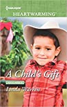 A Child's Gift (Texas Rebels, #8)