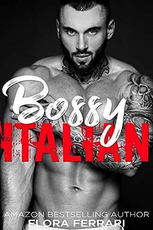 Bossy Italian