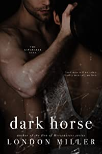 Dark Horse (The Kingmaker Saga #5)