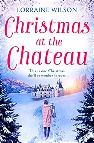 Christmas at the Chateau (A French Escape, Book 2)