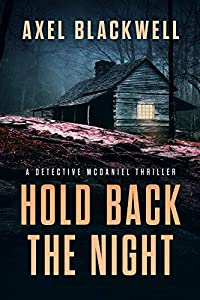 Hold Back the Night (A Detective McDaniel Thriller #1)