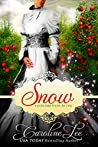 Snow: an Everland Ever After Tale