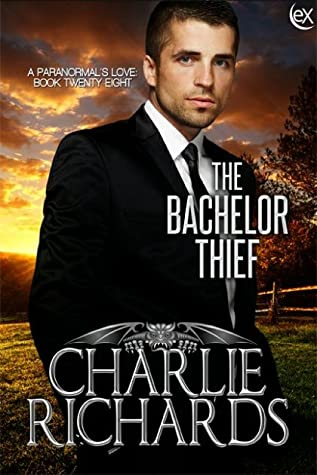 The Bachelor Thief (A Paranormal's Love #28)