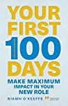 Your First 100 Days (Financial Times Series)