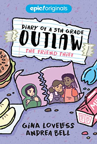 The Friend Thief (Diary of a 5th Grade Outlaw #2)