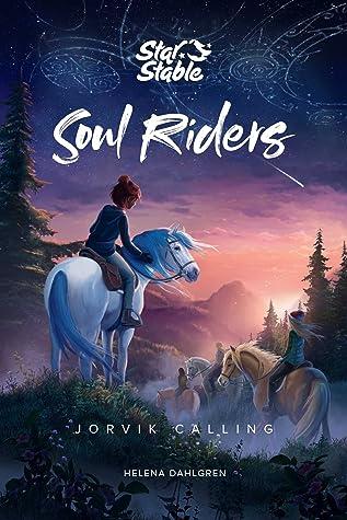 Soul Riders (Book 1): Jorvik Calling