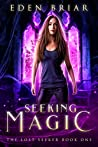 Seeking Magic: A ...