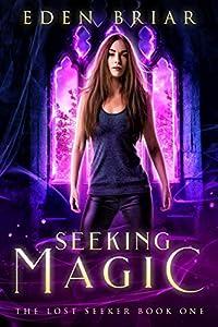 Seeking Magic (The Lost Seeker, #1)