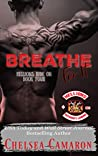 Breathe for It (Hellions Ride On #4)