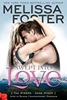 Swept Into Love (The Ryders #5; Love in Bloom #41)