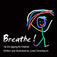 Breathe: Tai Chi Qigong for Children