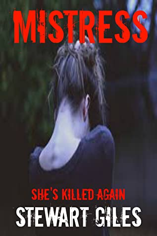Mistress: She's killed again (Miranda Trilogy Book 2)
