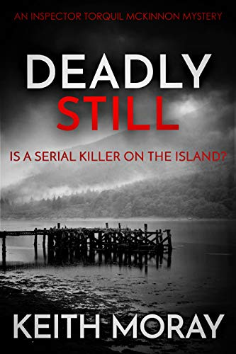 Deadly Still  Is a serial kille - Keith Moray