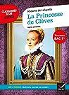 """La Princesse de Clèves : Avec le parcours """"Individu, morale et société"""""""