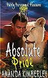 Absolute Pride (Purely Paranormal Pleasures Book 5)