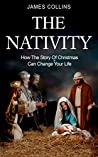 The Nativity by James       Collins