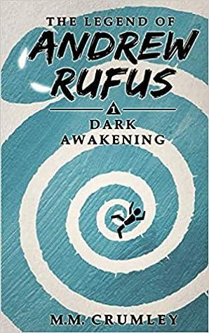 Dark Awakening by M.M. Crumley