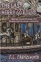 The Last Merry Go Round