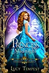 Princess of Midnight: A Retelling of Cinderella (Fairytales of Folkshore, #6)