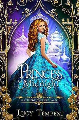 Princess of Midnight (Fairytales of Folkshore, #6)