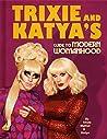 Trixie and Katya'...