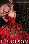 A Dangerous Liaison (The Dangerous Series Book 3)