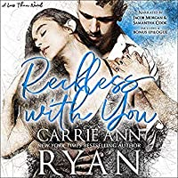 Reckless with You (Less Than, #2)