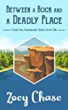 Between a Rock and a Deadly Place (Cedar Fish Campground Series Book 1)