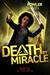 Death by Miracle (The Lethe Archive Book 1)