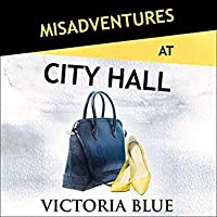 Misadventures at City Hall (Misadventures, #23)