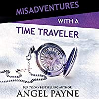 Misadventures with a Time Traveler (Misadventures, #25)