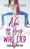 Abi and the Boy Who Lied (Texas High: Abi #2)