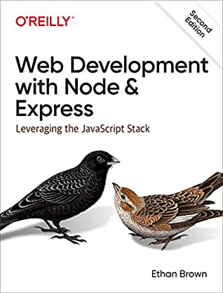 Web Development with Node and Express by Ethan  Brown
