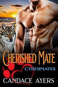 Cherished Mate (Cybermates, #1)