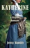 Katherine: A Regency Romance (Bachelor Brides, #3)