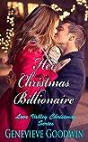Her Christmas Billionaire (The Joy of Christmas Series Book 1)
