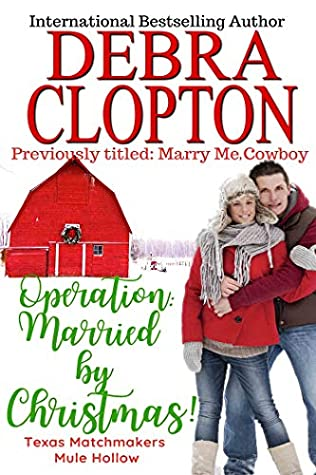 Operation: Married by Christmas (Texas Matchmakers Book 6)