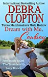 Dream with Me, Cowboy (Texas Matchmakers, #1)