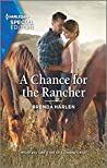 A Chance for the Rancher (Match Made in Haven Book 7)